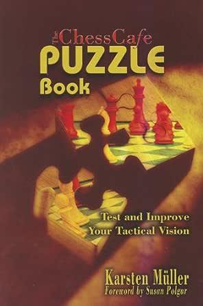 Karsten Muller_ChessCafe Puzzle Book 1_PDF+PGN  41vb5m41AiL._SY445_QL70_ML2_