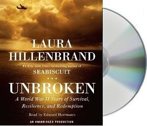 Unbroken: A World War II Story of Survival, Resilience, and Redemption [Audiobook, Unabridged] [Audio CD]