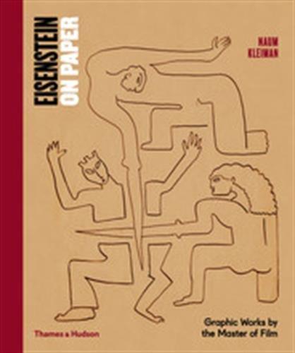 Eisenstein on Paper: Graphic Works by the Master of Film por Naum Kleiman