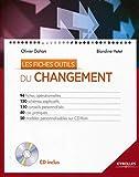 Les fiches outils : Du changement, 94 fiches opérationnelles, 150 schémas explicatifs, 110 conseils personnalisés, 40 cas pratiques, 50 modèles personnalisables sur CD-Rom...