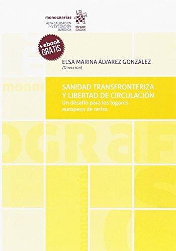 Sanidad Transfronteriza y Libertad de Circulación (Monografías) por Manuel Lucas Durán