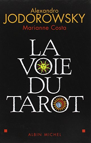 La Voie du Tarot : Une structure de l'me