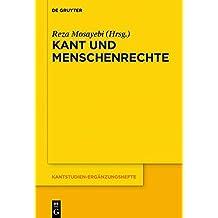 Kant und Menschenrechte (Kantstudien-Ergänzungshefte, Band 201)