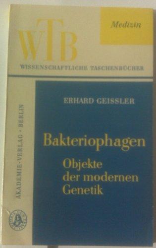 Bakteriophagen - Objekte der modernen Genetik