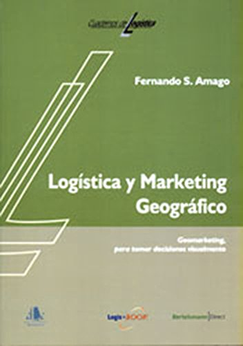 Logística y marketing geográfico (Spanish Edition)