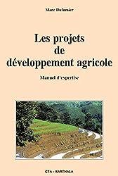 Les projets de développement agricole : Manuel d'expertise