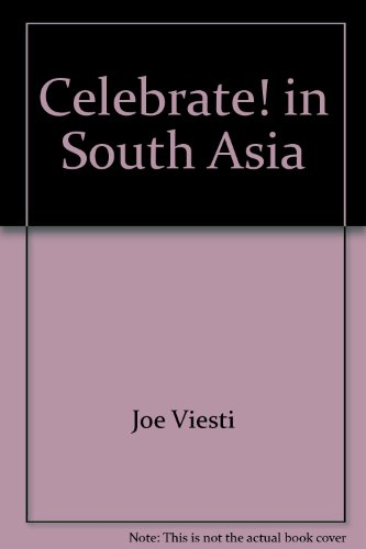 Celebrate! in South Asia [Hardcover] by Joe Viesti; Diane Hall
