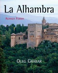 La Alhambra (Alianza Forma (Af) - Serie Especial) por Oleg Grabar