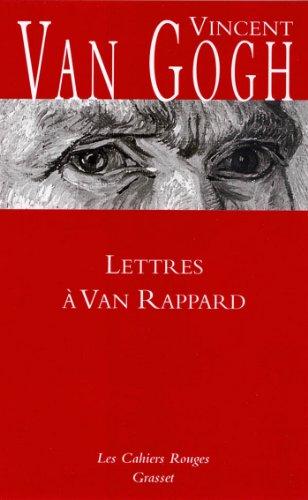 Lettres à Van Rappard (Les Cahiers Roug...