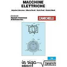 Macchine elettriche: Coedizione Zanichelli - in riga (in riga ingegneria Vol. 70) (Italian Edition)