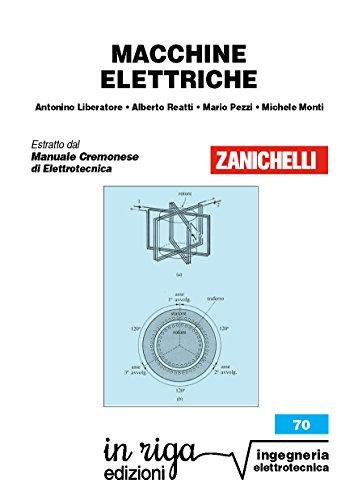 Macchine elettriche: Coedizione Zanichelli - in riga (in riga ingegneria Vol. 70)