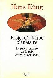 Projet d'éthique planétaire : La paix mondiale par la paix entre les religions