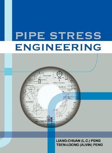 Pipe Stress Engineering por Liang-Chuan Peng