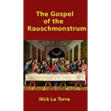 The Gospel of the Rauschmonstrum (English Edition)