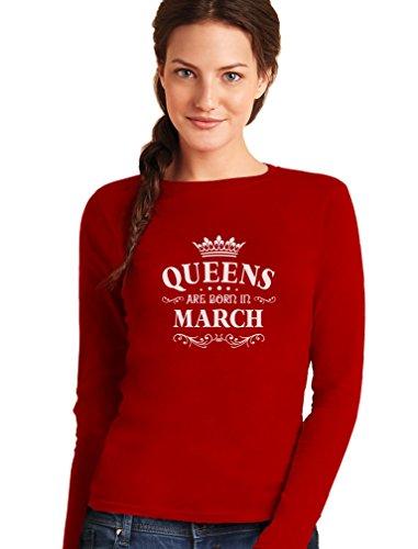 Königliches Geschenk Shirt für März - Queens Frauen Langarm-T-Shirt Rot
