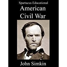 The American Civil War Encyclopedia