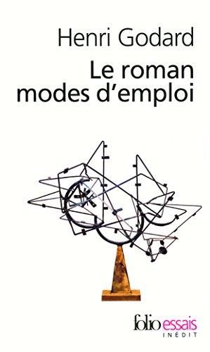 Le roman modes d'emploi