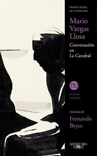 Conversación en La Catedral (FUERA COLECCION ALFAGUARA ADULTOS)