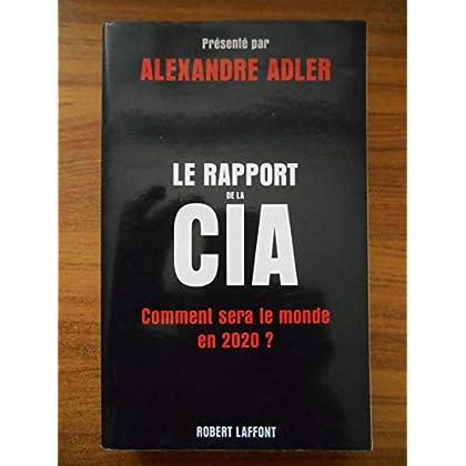 Le rapport de la CIA Comment sera le monde en 2020 ? / Adler, A / Réf54723