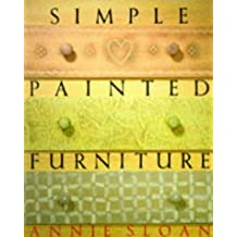 Simple Painted Furniture by Annie Sloan (1991-09-26)