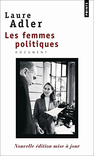 Les femmes politiques par Laure Adler