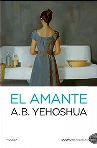El amante par A.B. Yehoshua