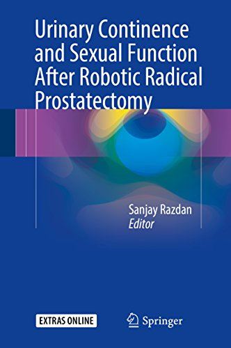 Urinary Continence And Sexual Function After Robotic Radical Prostatectomy por Sanjay Razdan epub