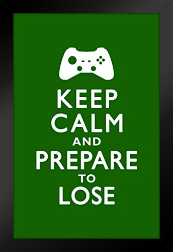 Calm Carry On Style Prepare to Lose Video Game Controller Video Gaming Motivational 14x20 inches Framed Poster ()