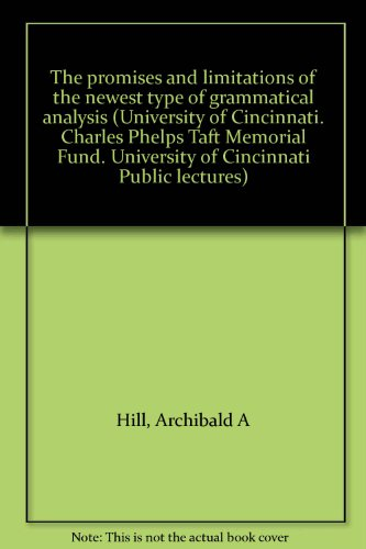 the-promises-and-limitations-of-the-newest-type-of-grammatical-analysis-university-of-cincinnati-cha