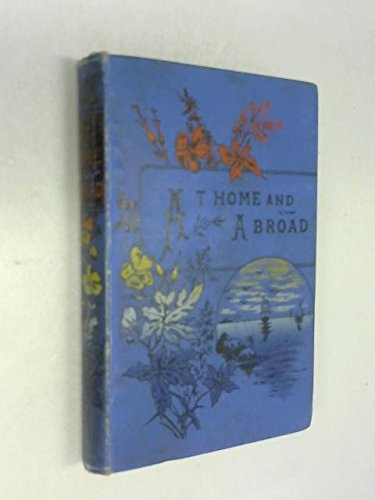 At Home and Abroad; or Uncle William's Adventures