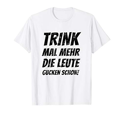 TRINK MEHR Malle Party Crew Shirt Lustiges Suff Alkohol Tee
