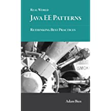 Real World Java EE Patterns--Rethinking Best Practices (English Edition)