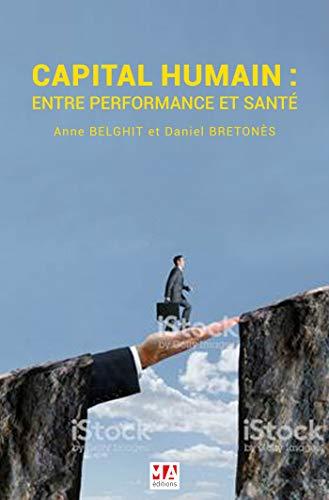 Capital humain : Entre performance et bien-être au travail