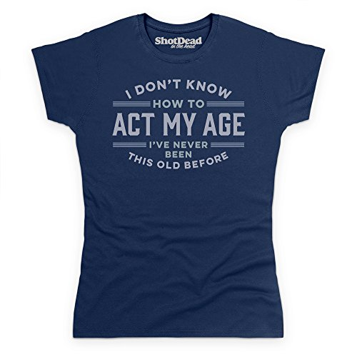 never-been-this-old-before-t-shirt-donna-blu-navy-l