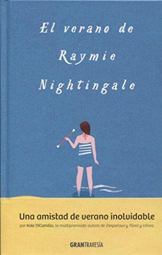 El Verano De Raymie Nightingale (Juvenil adulto)