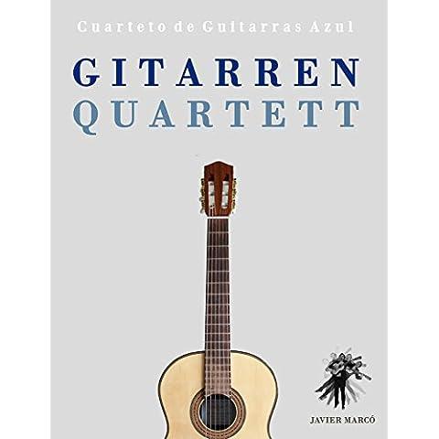 Gitarrenquartett: Cuarteto de Guitarras Azul
