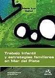 Trabajo infantil y estrategias familiares en Mar Del Plata