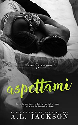 Aspettami (Bleeding Stars Vol. 4)