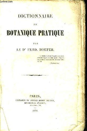 DICTIONNAIRE DE BOTANIQUE PRATIQUE.