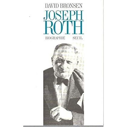 Joseph Roth. Biographie