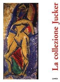 la-collezione-jucker-catalogo-della-mostra-milano-palazzo-reale-10-dicembre-1992-31-gennaio-1993