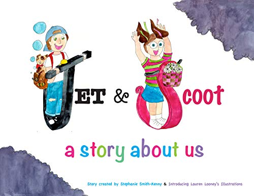 Jet & Scoot: A Story About Us (English Edition)