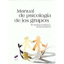 Manual de psicología de los grupos (Psicología. Manuales prácticos)