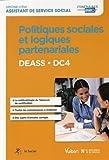 Politiques sociales et logiques partenariales - DEASS - DC4 - Diplôme d'État d'Assistant de service social