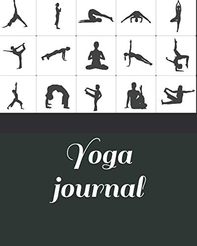 Yoga journal: Yoga Journal Notebook Diary   Cute Gifts For Yoga Lovers   Yoga Tracker for people who like to track their progress