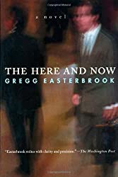 The Here and Now by Gregg Easterbrook (2002-12-05)