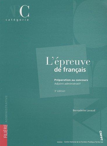L'épreuve de français : Préparation au concours Adjoint administratif