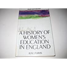 History of Women's Education in England (Gender and Education Series)
