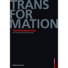 Transformation: Basic Principles and Methodology of Design