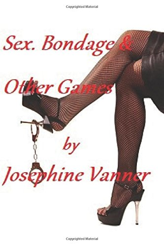 Sex. Bondage and Other Games: The Skimpy Thong Revelation (Naughty Novellas Series, Band 2) -